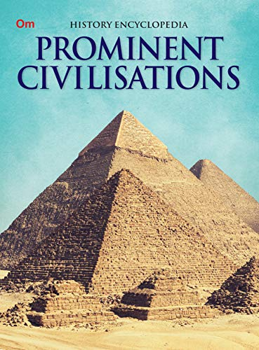 Encyclopedia: Prominent Civilisations (History Encyclopedia): Encyclopedia History