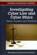 Investigating Cyber Law and Cyber Ethics
